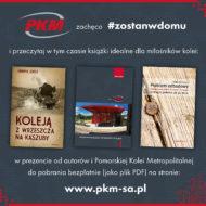 PKM zachęca: zostań w domu i przeczytaj książki o historii kolei na Pomorzu